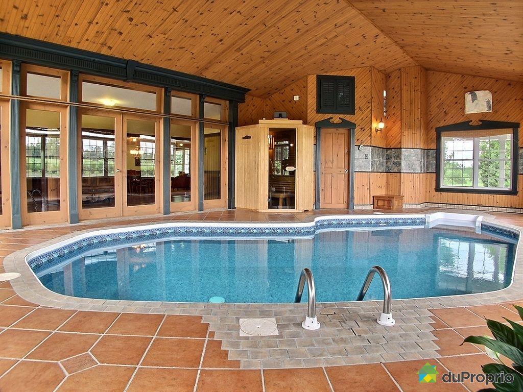 Maison avec piscine interieure a vendre quebec - Decoratrice interieur maison a vendre ...